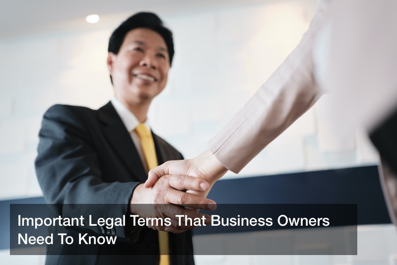 Important Legal Terms That Business Owners Need To Know