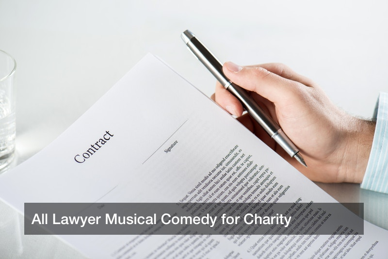 All Lawyer Musical Comedy for Charity