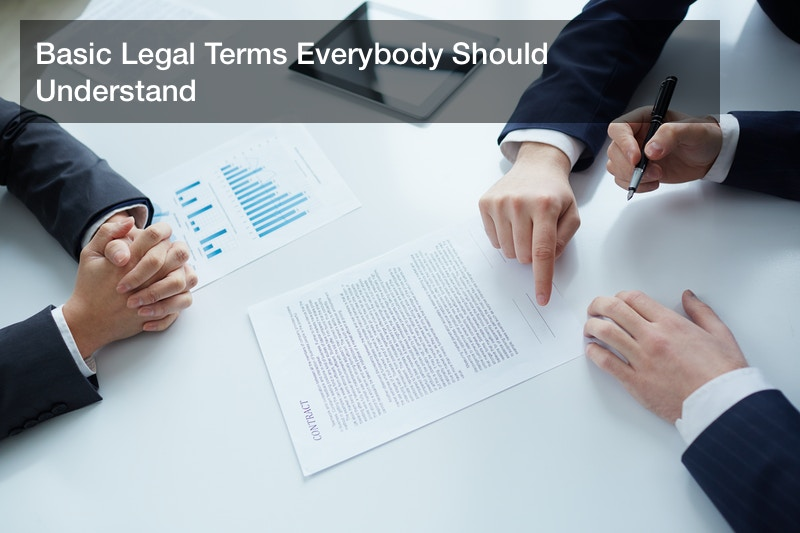 Basic Legal Terms Everybody Should Understand